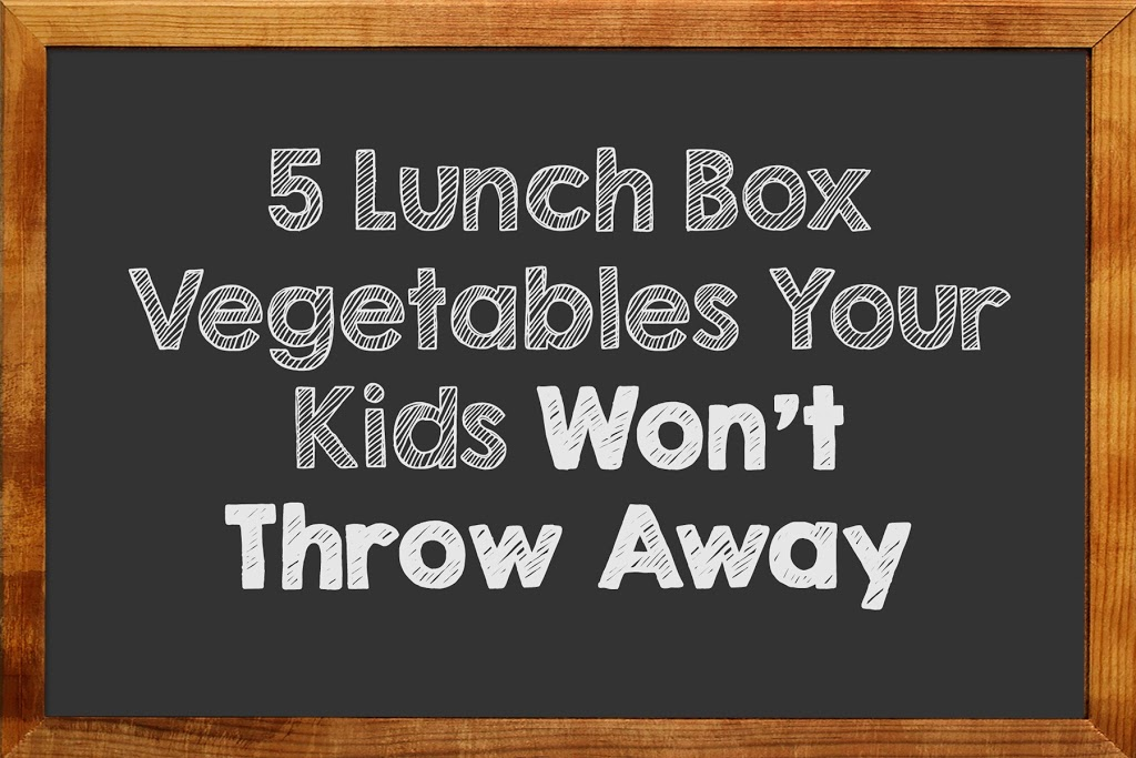 5 Lunch Box Vegetables Your Kids Won't Throw Away